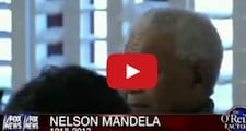 Bill O'Reilly On Nelson Mandela He Was A Great Man But He Was A Communist Video