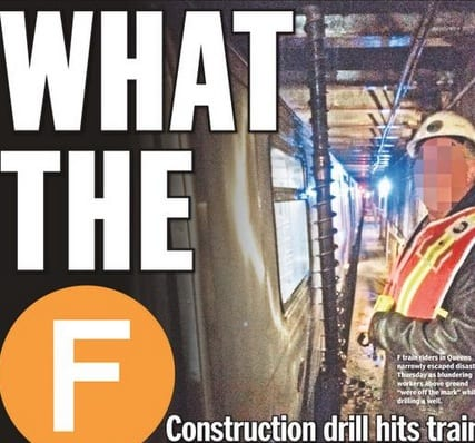 They drilled into the street but didn't realize they were right over the F train tunnel