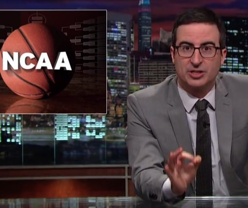 Holy ShitJohn Oliver Blasts NCAA Over 1 Billion March Madness Scam VIDEO