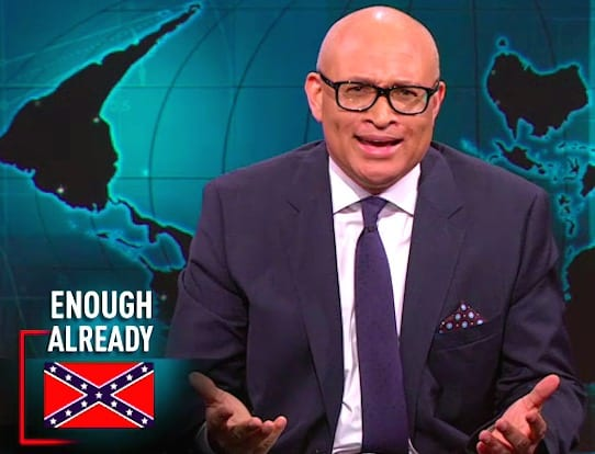 Larry Wilmore Wants Confederate Flag Down Now VIDEO