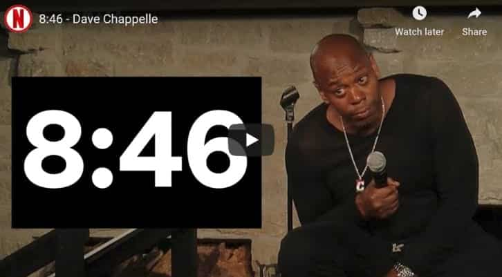 Dave Chappelle 8.46 seconds